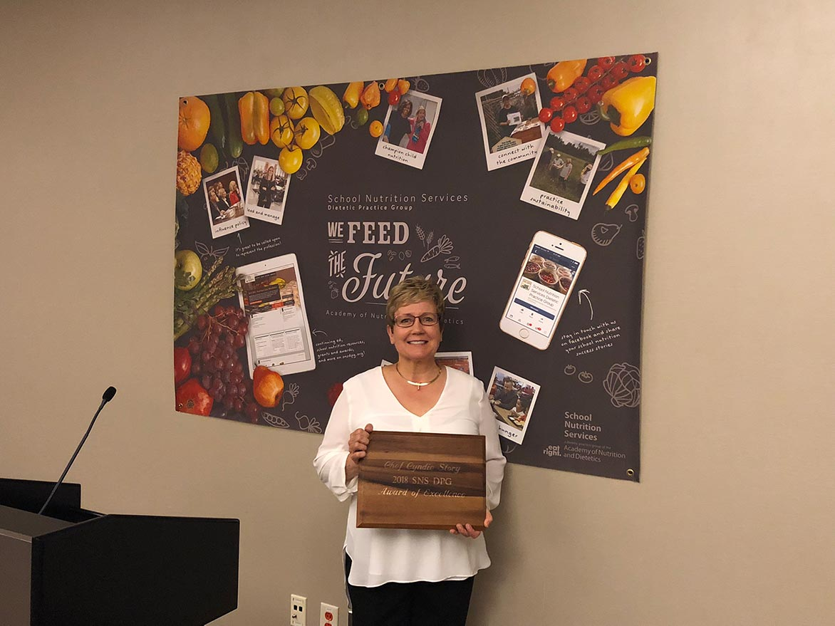 Cyndie Story, 2018 recipient of the Award of Excellence for the Academy of Nutrition and Dietetics and School Nutrition Services Dietetic Practice Group
